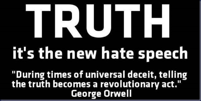 Truth new hate speech Orwell